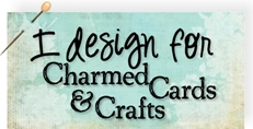 I Design For Charmed Cards & Crafts Digital Stamps
