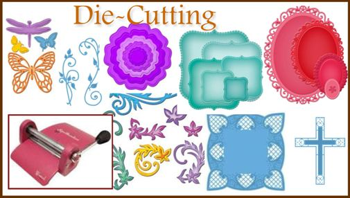 Die Cutting for card making and scrapbooking