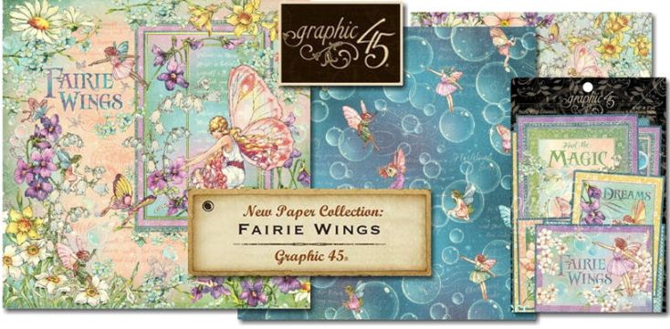 PRE-ORDER Graphic 45 Fairie Wings